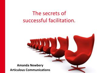 The secrets of successful facilitation.