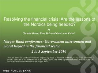 Resolving the financial crisis: Are the lessons of the Nordics being heeded?