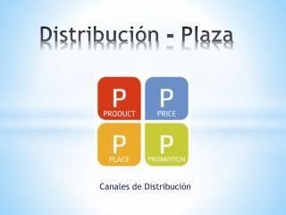 Distribución - Plaza