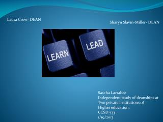 Sascha Larrabee Independent study of deanships at  Two private institutions of