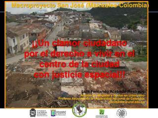 Luis Fernando Acebedo Restrepo Arquitecto, Magister y Doctor en Urbanismo
