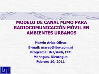 MODELO DE CANAL MIMO PARA RADIOCOMUNICACIÓN MÓVIL EN AMBIENTES URBANOS