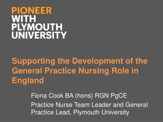 Supporting the Development of the General Practice Nursing Role in England