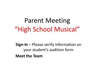 """Parent Meeting  """"High School Musical"""""""