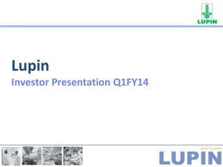 Lupin Investor Presentation Q1FY14