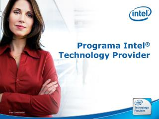 Programa Intel ®  Technology Provider