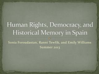 Human Rights, Democracy, and Historical Memory in Spain