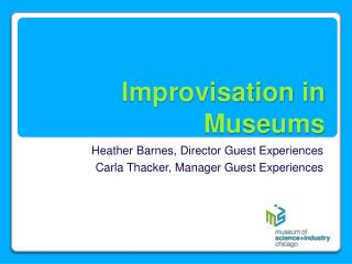 Improvisation in Museums