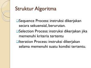 Struktur Algoritma