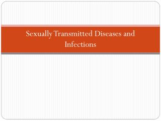 Sexually Transmitted Diseases and Infections