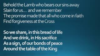 Behold the Lamb Communion Hymn