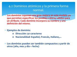 4.2 Dominios atómicos y la primera forma normal .