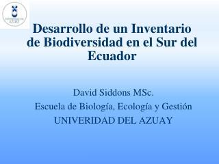 Desarrollo de un Inventario de Biodiversidad en el Sur del Ecuador
