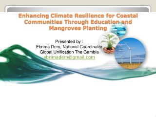 Enhancing  Climate Resilience for Coastal Communities Through Education and Mangroves Planting
