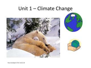 Unit 1 – Climate Change