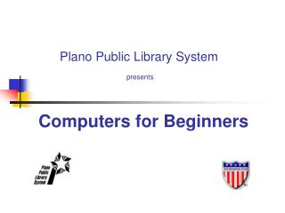 Computers for Beginners Plano Public Library System
