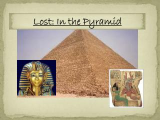 Lost: In the  Pyramid