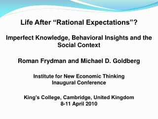 """Life After """"Rational Expectations""""?"""