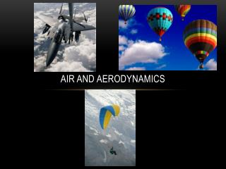 Air and aerodynamics