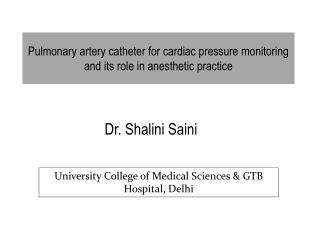 Pulmonary artery catheter for cardiac pressure monitoring and its role in anesthetic practice
