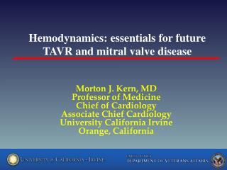 Hemodynamics: essentials for future TAVR and mitral valve  disease