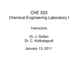 ChE 333 Chemical Engineering Laboratory I