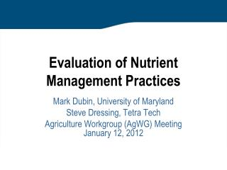 Evaluation of Nutrient Management Practices