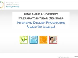 King Saud University Preparatory Year Deanship Intensive English Programme
