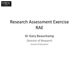 Research Assessment Exercise RAE