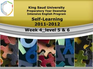 King  Saud University Preparatory Year Deanship Intensive English Program