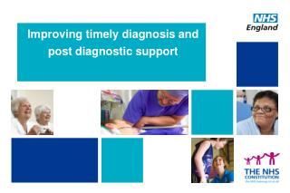 Improving timely diagnosis and post diagnostic support