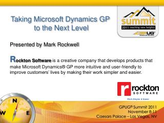 Taking Microsoft Dynamics GP  to the Next Level