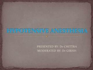 HYPOTENSIVE ANESTHESIA
