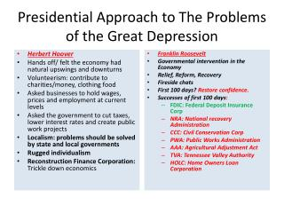 Presidential Approach to The Problems of the Great Depression