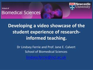 Developing  a video showcase of the student experience of research-informed teaching.