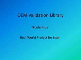 OEM Validation Library