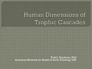 Human Dimensions of Trophic Cascades