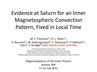 Evidence at Saturn for an Inner  Magnetospheric  Convection Pattern, Fixed in Local Time