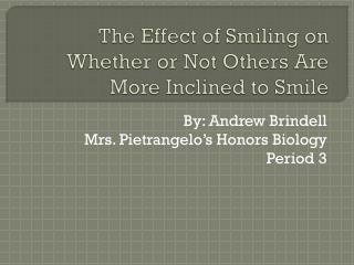 The Effect of Smiling on Whether or Not Others Are More Inclined to Smile