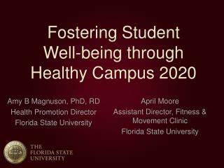Fostering Student  Well-being through  Healthy Campus 2020