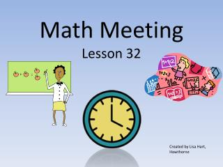 Math Meeting  Lesson 32