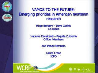 VAMOS TO THE FUTURE :  Emerging priorities in American monsoon research