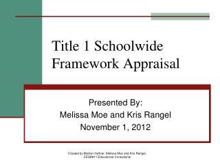 Title 1 Schoolwide Framework Appraisal