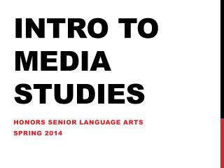 Intro to Media Studies