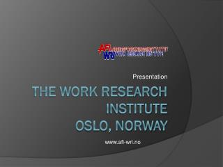 the work research institute oslo, norway