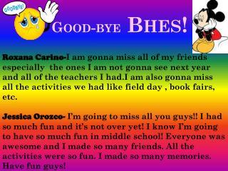 Good-bye Bhes !
