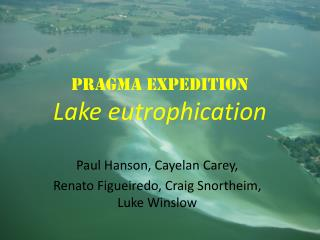 PRAGMA Expedition Lake eutrophication