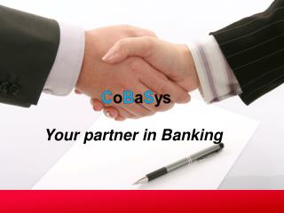 Your partner in Banking