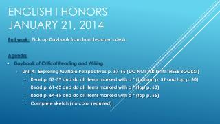 English I Honors January  21,  2014