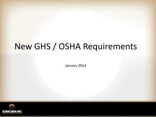New GHS / OSHA Requirements